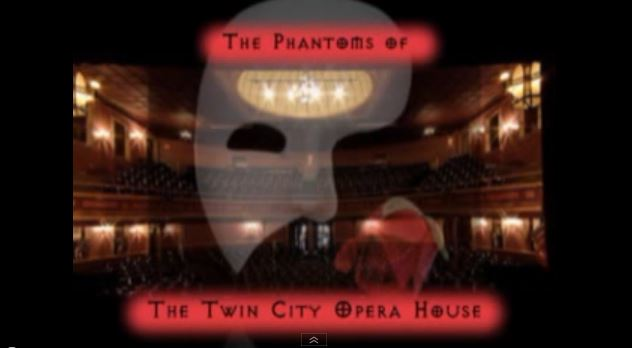 Twin City Opera House The Phantoms that are here - YouTube