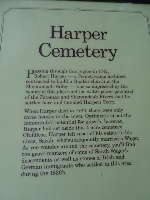 When Robert Harper died in 1782, there were only three houses in the town. Optimistic about the community's potential for growth, however, Harper had set aside this 4-acre cemetery.