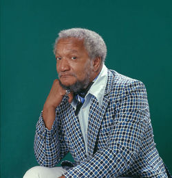 Is Redd Foxx still roaming the earth?