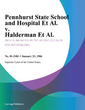 Excerpts from the facts section of the federal district court case Halderman v. Pennhurst State School and Hospital.