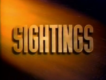 Sightings is an American paranormal and news television series that originally aired from April 17, 1992 to August 1, 1997.