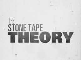 The Stone Tape theory is a paranormal hypothesis that was proposed in the 1970s as a possible explanation for ghosts.